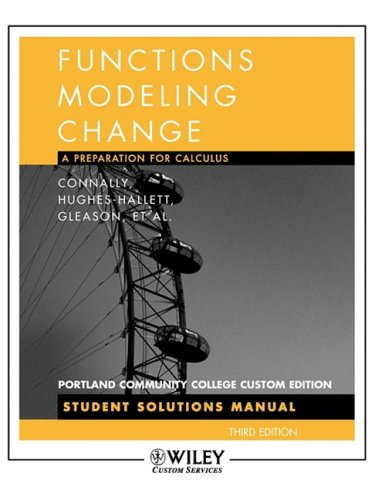 Functions Modeling Change a Preperation for Calculus Third Edition