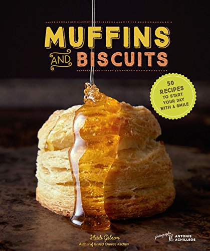 Muffins & Biscuits: 50 Recipes to Start Your Day with a Smile (English Edition)