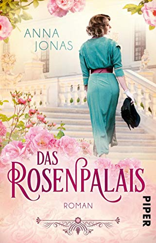 Das Rosenpalais: Roman (Die Chocolatier-Familie 1)