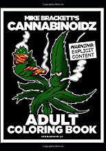 Mike Brackett's Cannabinoidz: An Adult Coloring Book for Cannabis (Mike Brackett's Adult Coloring Books)