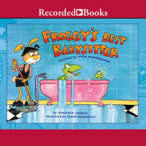Froggy's Best Babysitter audiobook cover art