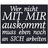 Parche de metal Heavy Metal con texto en alemán 'Wer nicht mit Mir auskomm!' para moto, regalo para hombres/mujeres/manualidades, para chaqueta/chaleco/jeans/kutte, 90 x 75 mm