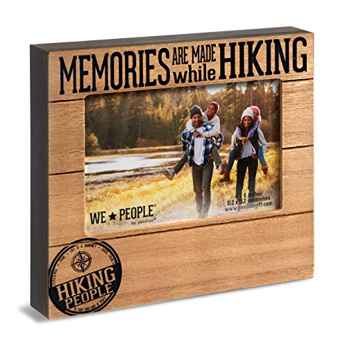 Pavilion Gift Company Pavilion-Memories are Made While Hiking-4x6 Inch Picture Frame, 4x6, Brown