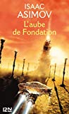 L'aube de Fondation (Science-fiction / fantasy t. 2)