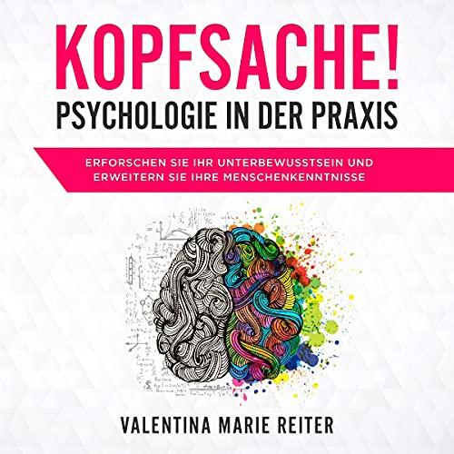Kopfsache! - Psychologie in der Praxis Titelbild