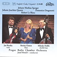 Sperger/Quantz/Dragonetti/Le Blanc: Works for Viola, Flute and Double Bass (2013-05-03)