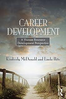Career Development: A human resource development perspective (English Edition)