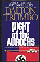 Night of the Aurochs 0670514128 Book Cover