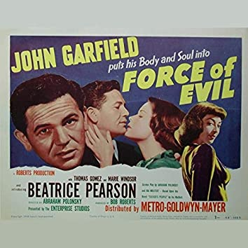 """Music from """"Force of Evil"""""""