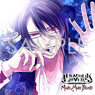 DIABOLIK LOVERS MORE, MORE BLOOD Vol.6 逆巻レイジ CV.小西克幸(豪華版)