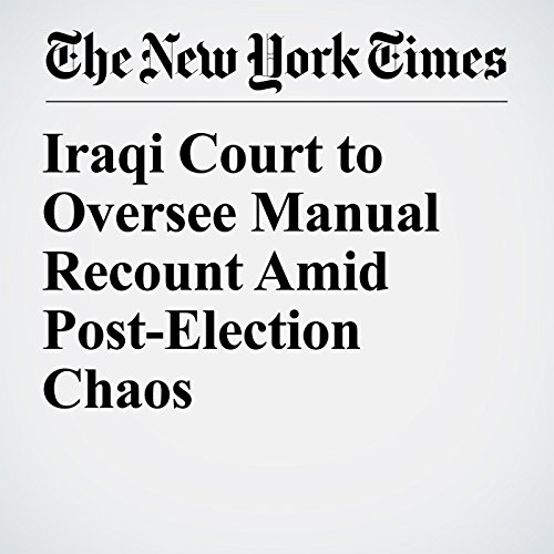Iraqi Court to Oversee Manual Recount Amid Post-Election Chaos copertina