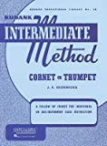 Rubank Intermediate Method: Cornet or Trumpet[ RUBANK INTERMEDIATE METHOD: CORNET OR TRUMPET ] by Skornicka, J. E.[ paperback ]
