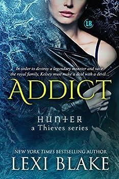Addict  Hunter  A Thieves Series Book 2