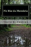 No Rio da Memória