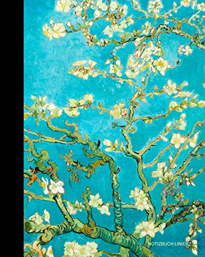 Notizbuch Liniert: Kleine Geschenke für Frauen; ein schönes Notizbuch (Taschenbuch, etwas kleiner als A4, mit 100 Seiten & Inhalt) Aus unserem van Gogh Sortiment (Notizbücher, Band 3)