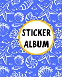 Sticker Album: Empty Sticker Book For Collecting Stickers Girls and Boys I Children's Blank Sticker Book I Summer Time Theme