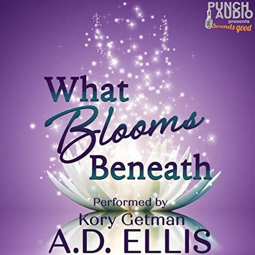 What Blooms Beneath audiobook cover art