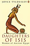 Daughters of Isis: Women of Ancient Egypt (Penguin History)