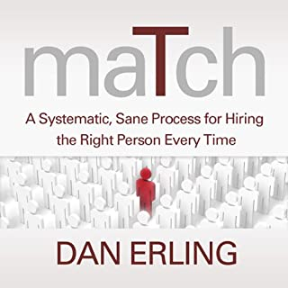 Match: A Systematic, Sane Process for Hiring the Right Person Every Time cover art