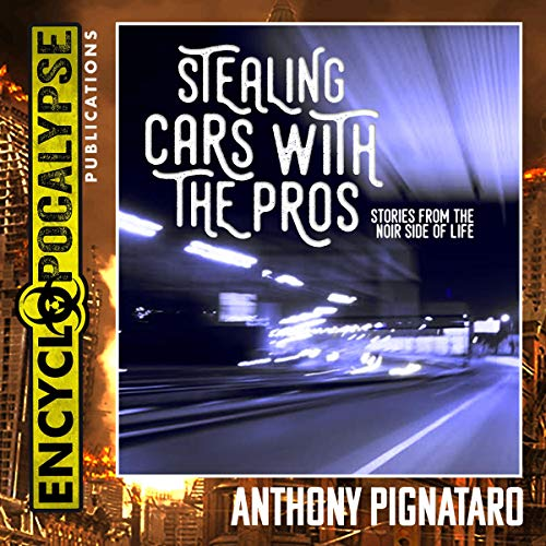 Stealing Cars With the Pros audiobook cover art