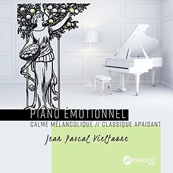 Piano émotionnel (Calme mélancolique, classique apaisant)