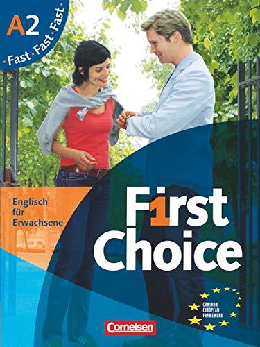 First Choice - Englisch für Erwachsene - A2: Kursbuch Fast - Mit Magazine CD, Classroom CD, Phrasebook