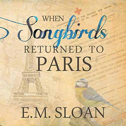 When Songbirds Returned to Paris Titelbild