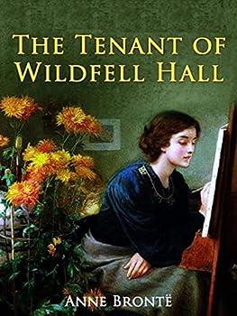 Tenant of Wildfell Hall Classics illustrated Kindle eBook