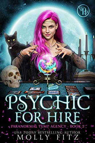 Psychic for Hire: A Laugh-Out-Loud Cozy Mystery in which the Cat is Boss (Parano