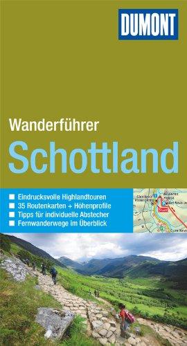 DuMont Wanderführer Schottland: Mit 35 Routenkarten und Höhenprofilen