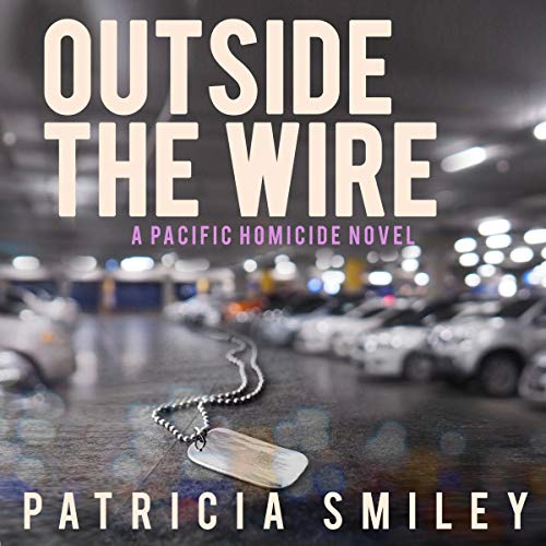Outside the Wire Audiobook By Patricia Smiley cover art