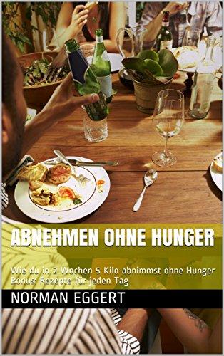 abnehmen ohne zu hungern rezepte