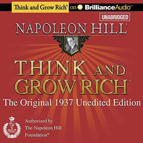 Think and Grow Rich (1937 Edition)     The Original 1937 Unedited Edition              Written by:                                                                                                                                 Napoleon Hill                               Narrated by:                                                                                                                                 Fred Stella                      Length: 10 hrs and 52 mins     11 ratings     Overall 4.7