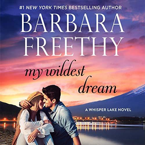 My Wildest Dream: Whisper Lake, Book 2