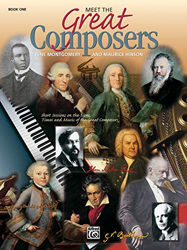 Compare Textbook Prices for Meet the Great Composers, Bk 1: Short Sessions on the Lives, Times and Music of the Great Composers Learning Link 0 Edition ISBN 9780739010495 by Hinson, Maurice,Montgomery, June C.