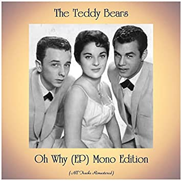 Oh Why (EP) Mono Edition [feat. Phil Spector] [All Tracks Remastered]