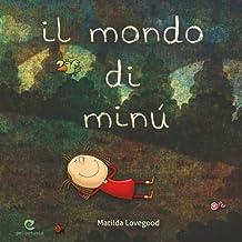 Il mondo di Minú (Italian Edition)