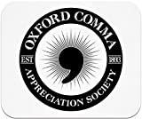 Oxford Comma Appreciation Society Mouse Pad
