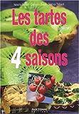 Tartes des quatre saisons (Les)