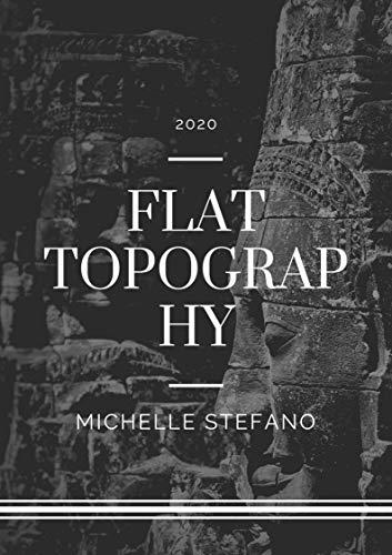 FLAT TOPOGRAPHY (English Edition)
