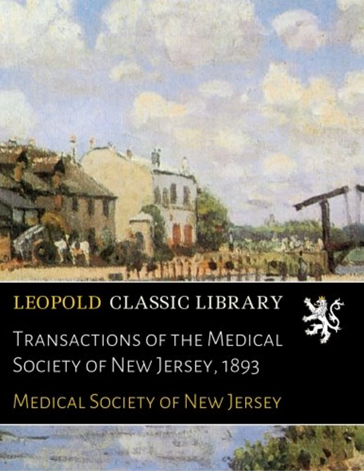 食料品店こんにちは家具Transactions of the Medical Society of New Jersey, 1893