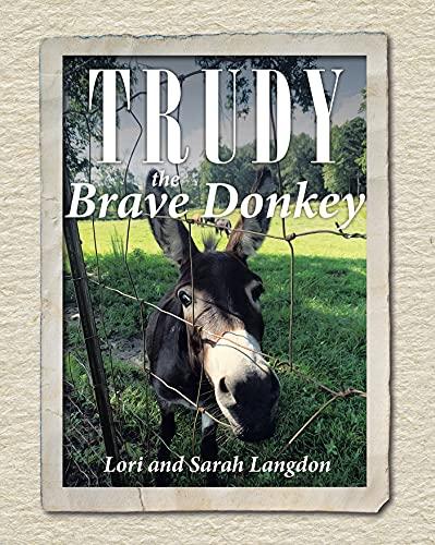 Trudy the Brave Donkey (English Edition)