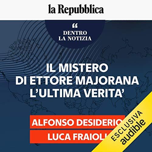 Il mistero di Ettore Maiorana l'ultima verità copertina