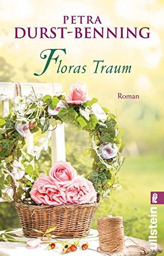 Floras Traum (Das Blumenorakel): Roman (Die Samenhändlerin-Saga, Band 2)