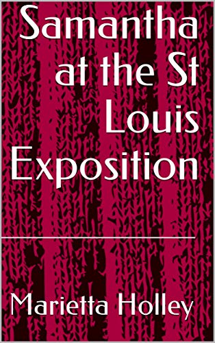 Samantha at the St Louis Exposition (English Edition)