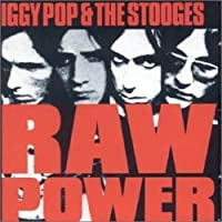 Raw Power by Iggy Pop & the Stooges (2008-01-13)