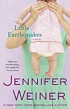 By Jennifer Weiner - Little Earthquakes: A Novel (Reprint) (5/29/05)