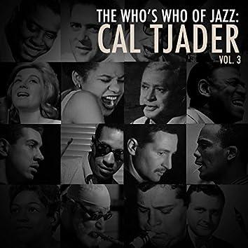 A Who's Who of Jazz: Cal Tjader, Vol. 3