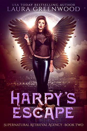 Harpy's Escape The Harpy Bounty Hunter urban fantasy laura greenwood
