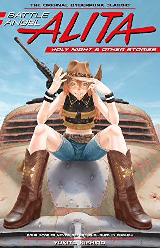 Battle Angel Alita: Holy Night and Other Stories: 6